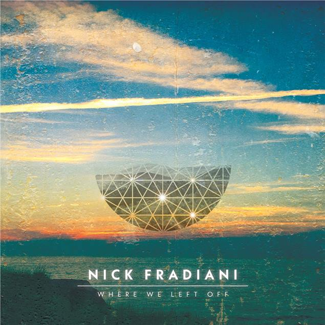 Nick Fradiani Where We Left Off Album Cover